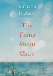 The Thing About Clare Pdf Book