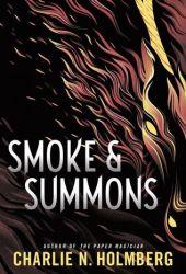 Smoke & Summons (Numina Trilogy, #1) Pdf Book