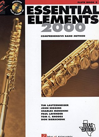 Essential Elements 2000: Comprehensive Band Method (Flute Book 2) Texas Edition
