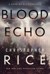 Blood Echo (Burning Girl, #2) Book Pdf