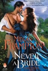 Never a Bride (Duke's Daughters, #4) Pdf Book