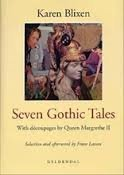 Seven Gothic Tales, with Decoupages by Queen Margrethe II