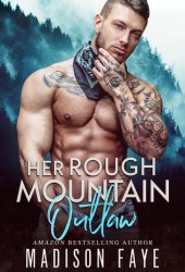 Her Rough Mountain Outlaw (Blackthorn Mountain Men, #6) Book Pdf