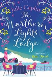 The Northern Lights Lodge (Romantic Escapes, #4) Pdf Book