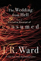 Exclusive Excerpt of Consumed (The Wedding From Hell, #3; Firefighters, #0.7) Pdf Book