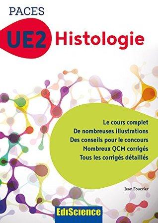 PACES UE2 Histologie : Manuel, cours + QCM corrigés