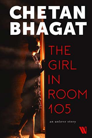 The Girl in Room 105 by Chetan Bhagat 2018 Pdf Book ePub  eBookLibsco