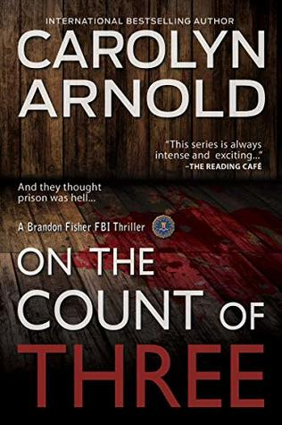 On the Count of Three (Brandon Fisher FBI #7)