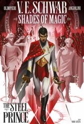 Shades of Magic Vol. 1: The Steel Prince Pdf Book