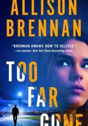 Too Far Gone (Lucy Kincaid, #14) Pdf Book