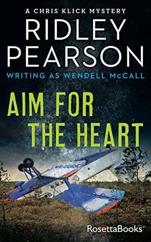 Aim for the Heart (Chris Klick Mystery #2)