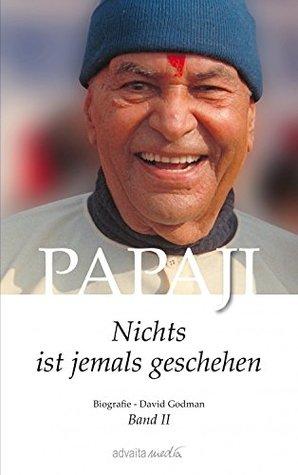 Papaji - Nichts ist jemals geschehen, Band 2