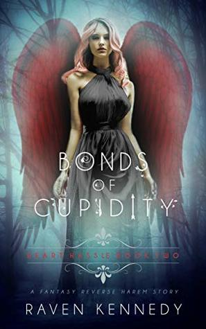 Bonds of Cupidity (Heart Hassle, #2)