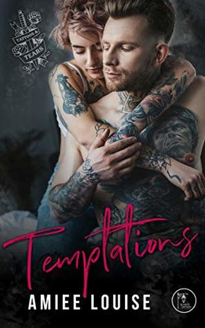 Temptations (Tattoos & Tears, #1)