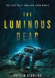 The Luminous Dead Pdf Book
