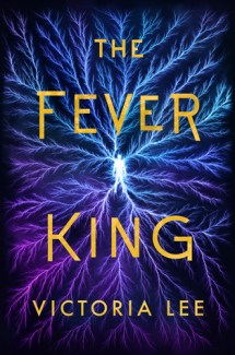 The Fever King Character Highlights & Giveaway
