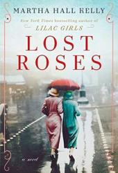 Lost Roses (Lilac Girls, #2 Prequel) Pdf Book