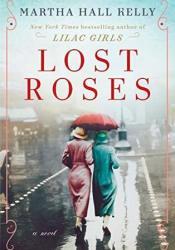Lost Roses (Lilac Girls, #2 Prequel) Pdf Book