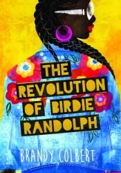 The Revolution of Birdie Randolph Pdf Book