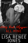 Dirty Rich Obsession: All Mine (Dirty Rich, #8)