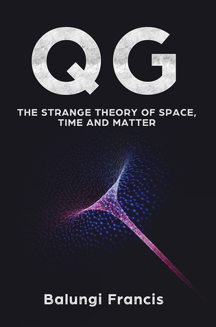QG: The strange theory of Space,Time and Matter