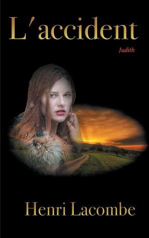 L'accident: Judith