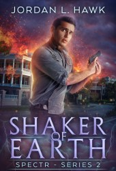 Shaker of Earth (SPECTR Series 2, #5) Pdf Book