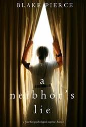 A Neighbor's Lie (Chloe Fine Mystery #2)