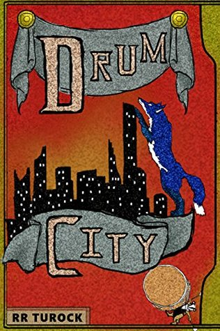 Drum City (Fox and the Flute Book 2)