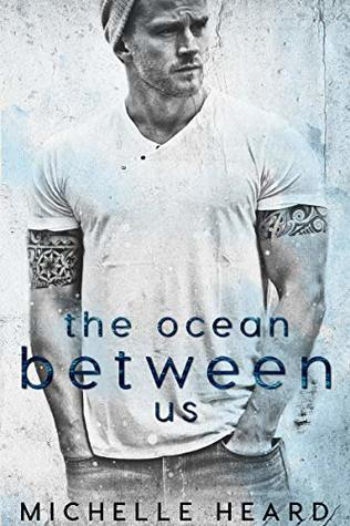 The Ocean Between Us (Southern Heroes, #1)