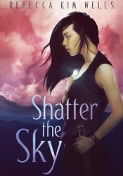 Shatter the Sky (Shatter the Sky, #1) Pdf Book