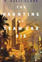 The Haunting of Tram Car 015 Pdf Book