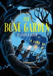 The Bone Garden Pdf Book