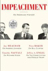 Impeachment: An American History Pdf Book