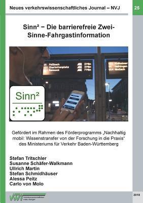 Neues verkehrswissenschaftliches Journal - Ausgabe 25: Sinn² - Die barrierefreie Zwei-Sinne-Fahrgastinformation