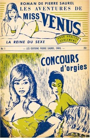 Les aventures de miss Venus, la reine du sexe #1 - Concours d'orgies