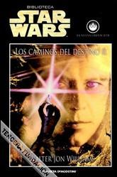 Los Caminos del destino I (Star Wars: La nueva Orden Jedi #14)