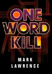 One Word Kill (Impossible Times, #1) Pdf Book