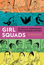 Girl Squads: 20 Female Friendships That Changed History Pdf Book