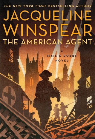 Book Review: Jacqueline Winspear's The American Agent