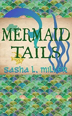 Mermaid Tails (Scales & Wings, #3)