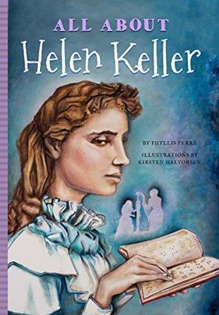 All about Helen Keller