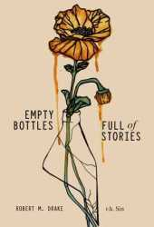 Empty Bottles Full of Stories Pdf Book