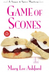 Game of Scones (A Sugar & Spice Mystery #1)