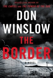 The Border (Power of the Dog, #3) Pdf Book