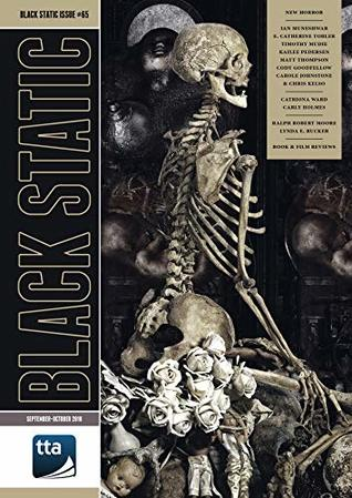Black Static #65 (September-October 2018): New Horror Fiction & Film (Black Static Magazine)