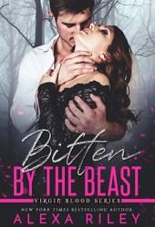 Bitten by the Beast (Virgin Blood, #1) Pdf Book