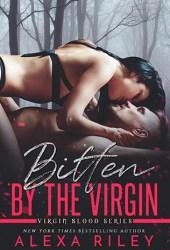Bitten by the Virgin (Virgin Blood, #2) Pdf Book