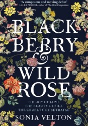 Blackberry and Wild Rose Pdf Book