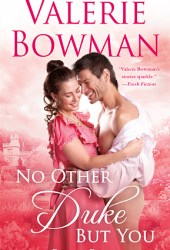 No Other Duke But You (Playful Brides, #11) Pdf Book